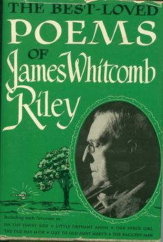 The Best Loved Poems of James Whitcomb Riley, 1934  bonanza.com
