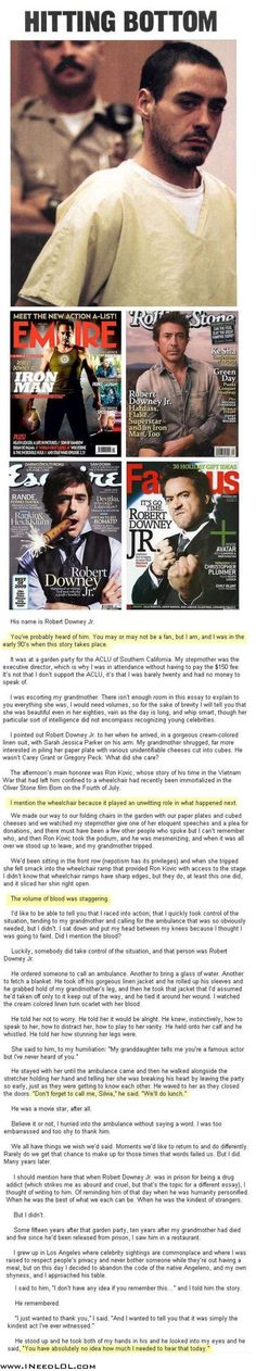 Robert Downey Junior. wow, as if I needed another reason to love him.