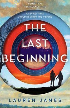 The Last Beginning, Lauren James