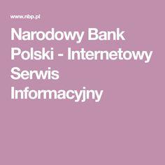 Narodowy Bank Polski - Internetowy Serwis Informacyjny Projects To Try