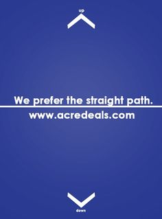 Look straight, be smart, consult the best www.acredeals.com #lookstraight @ndujari