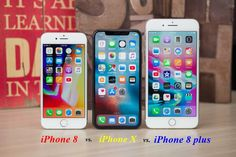 so sánh iphone 8 vs iphone 8 plus vs iphone X cực kỳ chi thiết