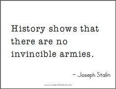 Joseph STALIN: History shows that there are no invincible armies. Great Leader Quotes, Great Leaders, War Quotes, Best Quotes, Socialist State, Free Printable Quotes, Joseph Stalin, Freedom Of The Press, Educational Websites