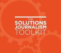 Solutions Journalism Toolkit | Solutions Journalism Network