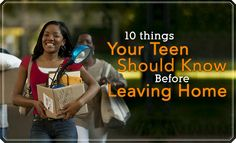 10 Things Your Teen Should Know Before Leaving Home