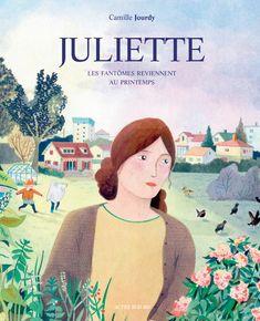 """J pour Camille Jourdy - """"Juliette"""" Juliette, Bd Comics, Beautiful Drawings, Comic Covers, Book 1, Album Covers, Book Covers, Cover Art, Books"""