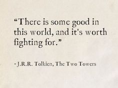 Tolkien, The Two Towers (The Lord of the Rings) - how to live - - - J. Tolkien, The Two Towers (The Lord of the Rings) – how to live – Tattoo-Designs J. Tolkien, The Two Towers (The Lord of the Rings) – how to live – Hobbit Quotes, Tolkien Quotes, Jrr Tolkien, Tolkien Tattoo, Amazing Quotes, Great Quotes, Quotes To Live By, Inspirational Quotes, Pretty Words