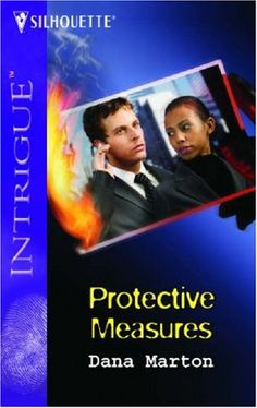 Protective Measures (Silhouette Intrigue) By Dana Marton Finding Love Again, Silhouette S, Interracial Couples, Ebook Pdf, Love Her, My Books, Novels, This Book, Politics