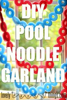 Pool Party Decoration Idea DIY Pool Noodle Garland -- Thanks Double Fun Parties for posting