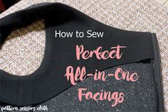 How to sew perfect all-in-one facings (photo tutorial) ...