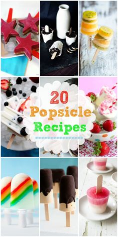 20 Popsicle Recipes - so many delicious varieties to cool you off in the summer heat!