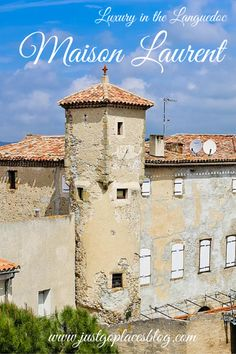 Maison Laurent luxury B&B in Languedoc France