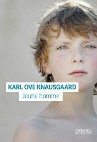 Parution de « Jeune homme », de Karl Ove Knausgaard