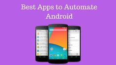 Best #Apps to #Automate #Android