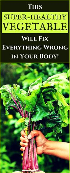 ATTENTION: This SUPER-HEALTHY Vegetable Will Fix Everything Wrong in Your Body!
