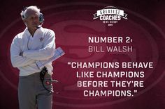 Our number 2 Greatest Coach in NFL History is the father of the West Coast Offense and a winner of 3 Super Bowls.