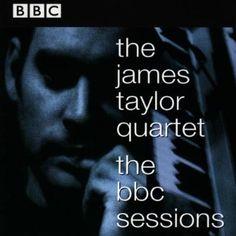 James Quartet Taylor - BBC Sessions