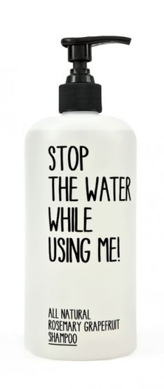 All natural shampoo- with a gentle reminder!