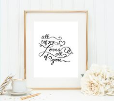 """FREE wedding printable: """"All of Me"""" sign by Dawn Nicole Designs Free Wedding, Wedding Gifts, Wedding Ideas, Wedding Stuff, Wedding Decorations, Wedding Inspiration, Printable Designs, Free Printables, Diy Embroidery"""