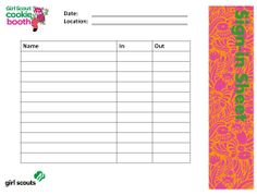 Girl Scout Cookie Booth Sign In Sheet ... Keep track of the girls who participated in booth sales.