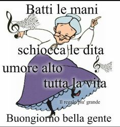 Buongiorno Italian Memes, Messages For Friends, Day For Night, Emoticon, Better Life, Decir No, Good Morning, Einstein, Dreaming Of You