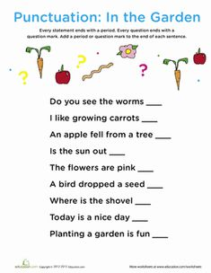 First Grade Reading & Writing Worksheets: Punctuation: In the Garden Punctuation Worksheets, Grammar And Punctuation, English Worksheets For Kids, 2nd Grade Worksheets, Printable Math Worksheets, Writing Worksheets, Free Printables, Teaching Kindergarten Writing, 1st Grade Writing