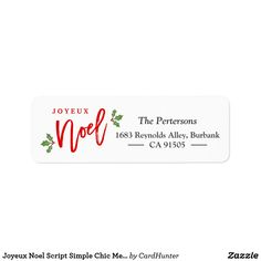 """Joyeux Noel Script Simple Chic Merry Christmas Label ================= ABOUT THIS DESIGN ================= Joyeux Noel Script Simple Chic Merry Christmas Return Address Label. (1) For further customization, please click the """"Customize it"""" button and use our design tool to modify this template. All text style, colors, sizes can be modified to fit your needs. (2) If you need help or matching items, please contact me."""