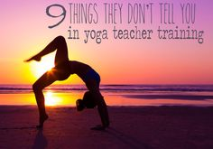 Pin it! Confessions of a Yoga Teacher: 9 things they don't tell you in yoga teacher training.