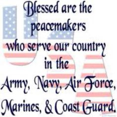 Blessed are the peacemakers for theirs is the Kingdom of God!