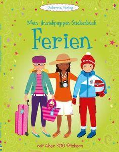 Mein Anziehpuppen-Stickerbuch: Ferien: Amazon.de: Fiona Watt, Steven Wood: Bücher