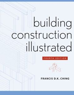 The classic visual guide to the basics of building construction, now with the most current informationFor nearly three decades, Building Construc ...