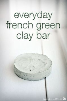 "Everyday French Green Clay Bar - lightweight mask in ""soap"" form"