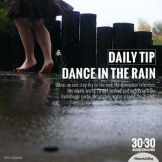 Daily Tip: Dance In The Rain