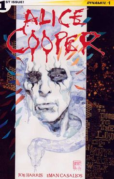 Alice Cooper #1 Regular David Mack Cover (2014) Dynamite Entertainment  The X-Files' Joe Harris takes on The Prince of Darkness - Alice Cooper in his FIRST ongoing comic series! Rock n' roll legend Alice Cooper was never a stranger to the mystic and the macabre. His stage shows were the stuff of legend, featuring snakes and pyrotechnics and the invocation of dark themes and darker forces.