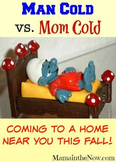 """""""Man Cold vs Mom Cold"""": know the signs - for the sake of your family's health (and by """"health"""" I mean """"sanity"""")   Keep your man healthy this flu/ cold season!"""