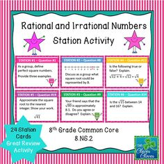 This activity includes 24 task cards along with an answer sheet. It can be used in order to review 8.NS.2 concepts: Students locate rational and irrational numbers on a number line. Students order and compare rational and irrational numbers. Students also understand the value of square root can be approximated between integers and that non-perfect square roots are irrational.