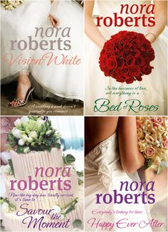 Nora Roberts Bride Quartet... Amazing quartet! I loved every book... I didn't want learning more about these ladies to end. A wonderful romance quartet!!!