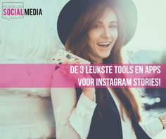 De 3 leukste tools en apps voor Instagram Stories!