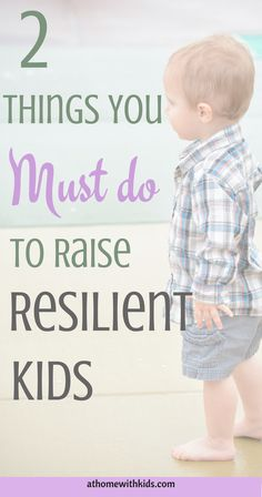 Do you want to raise your child to be a successful adult? These 2 These two tips will ensure resilience and perseverance in your child. Number two is especially important. Click through to read more.