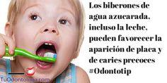 Los biberones de agua azucarada y  la leche pueden favorecer la aparición de placa y de caries precoces #Odontotip