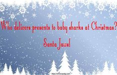 Popular Christmas Cracker Jokes Shareable: Hy friends today I am going to share Christmas Cracker Jokes with you. I hope from this Christmas Cracker Jokes you will be able to send it to your frie… Christmas Movie Quotes, Funny Christmas, Christmas Crackers, Baby Shark, Presents, Jokes, Popular, Christmas Biscuits, Gifts