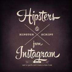 "Hipster Design — ""...Instagram fits perfectly into the discussion, using modern means to give physical characteristics to digital photography."" #fontshop #typography #hipster"