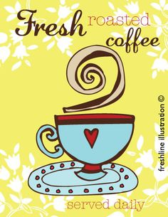 Kitchen Sign Art Print  Fresh Roasted Coffee Served by Freshline, $18.95