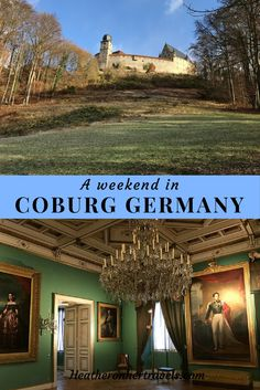 A weekend in Coburg, Germany; castles and royal connections