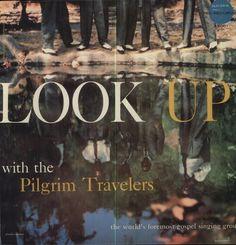 Pilgrim Travelers - Look Up!
