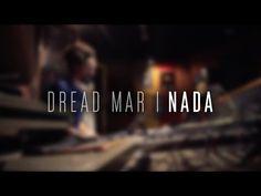 DREAD MAR I - Nada [ Video Oficial ] - YouTube