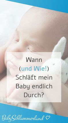 Wann (und wie!) schläft mein Baby endlich durch? Baby Lernen, Baby Sleep, Babies First Year, Sleep Issues, Mom And Dad, Family Life