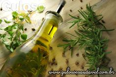 Amo Azeite Aromatizado com Ervas, (alecrim e manjericão). A junção das ervas resulta em um azeite com sabor bastante marcante e agradável.  #Receita aqui: http://www.gulosoesaudavel.com.br/2013/02/13/azeite-aromatizado-ervas/