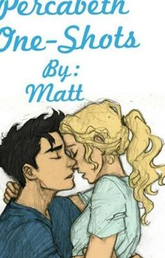 #wattpad #fanfiction A bunch of one-shots, mainly focusing on percabeth, but also others from pjo and hoo. WARNING: VERY ROMANTIC!!!!! INSANELY FLUFFY!!!!!!