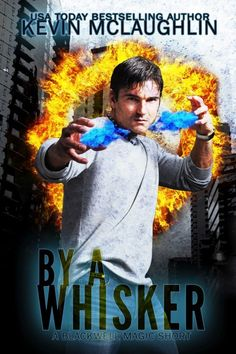 By A Whisker (A Blackwell Magic Short Story)